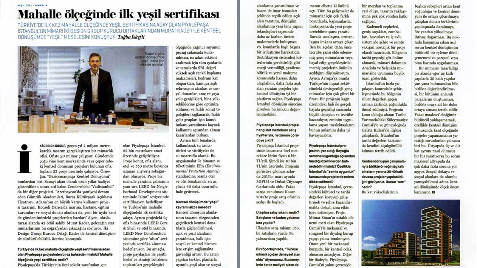 01.06.2016 Fortune Magazine 105th edition host Murat Kader, mentioned about iki design group's award