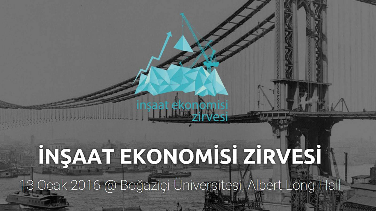 11.01.2016 Bogazici University-Construction Economy Summit