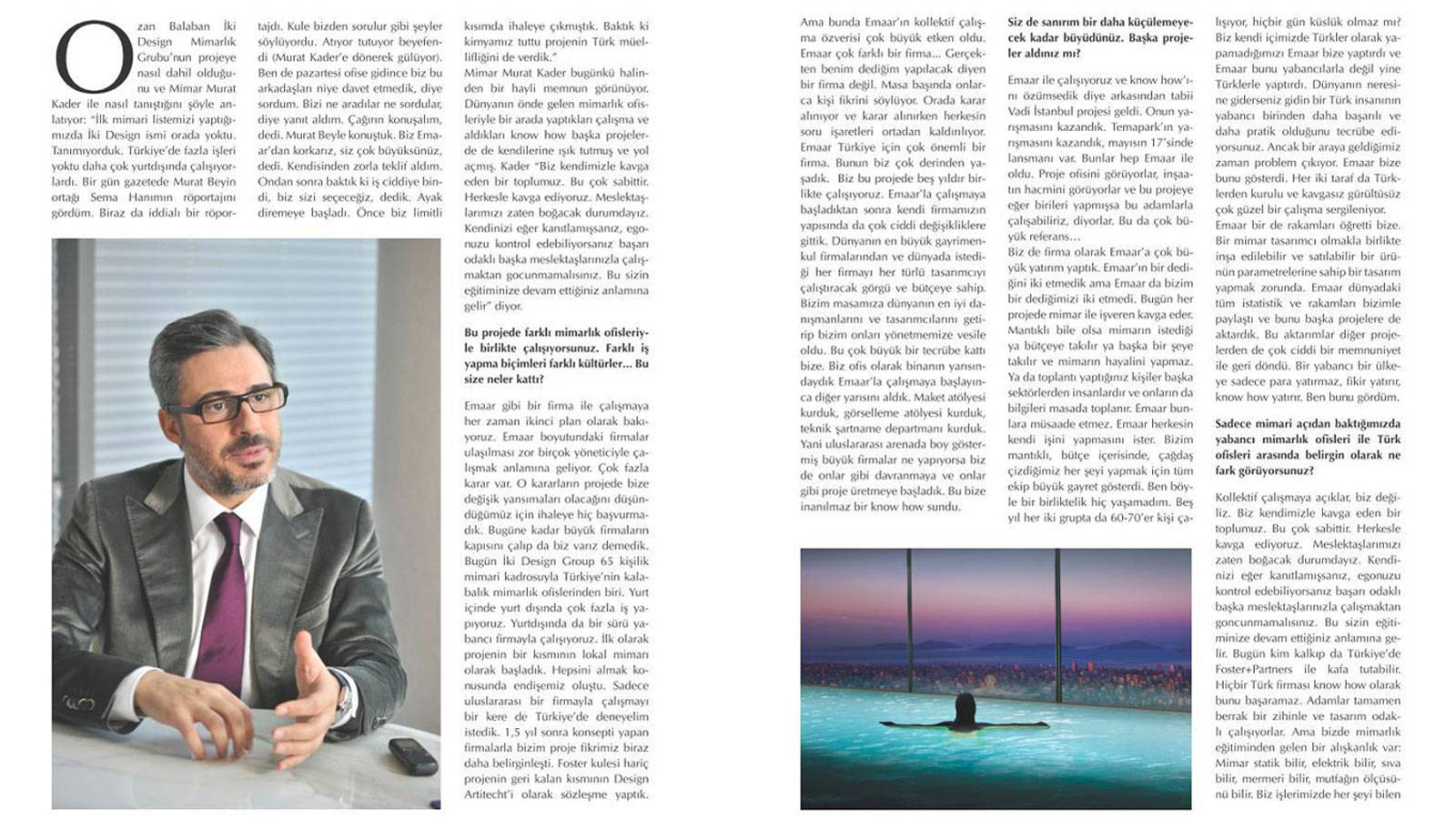 01.04.2013 - Murat Kader has delivered an interview in monthly magazine İnşaat Malzeme